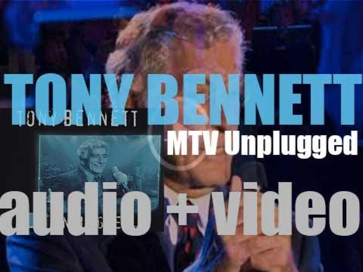Columbia publish 'MTV Unplugged : Tony Bennett' featuring Great American Songbook (1994)