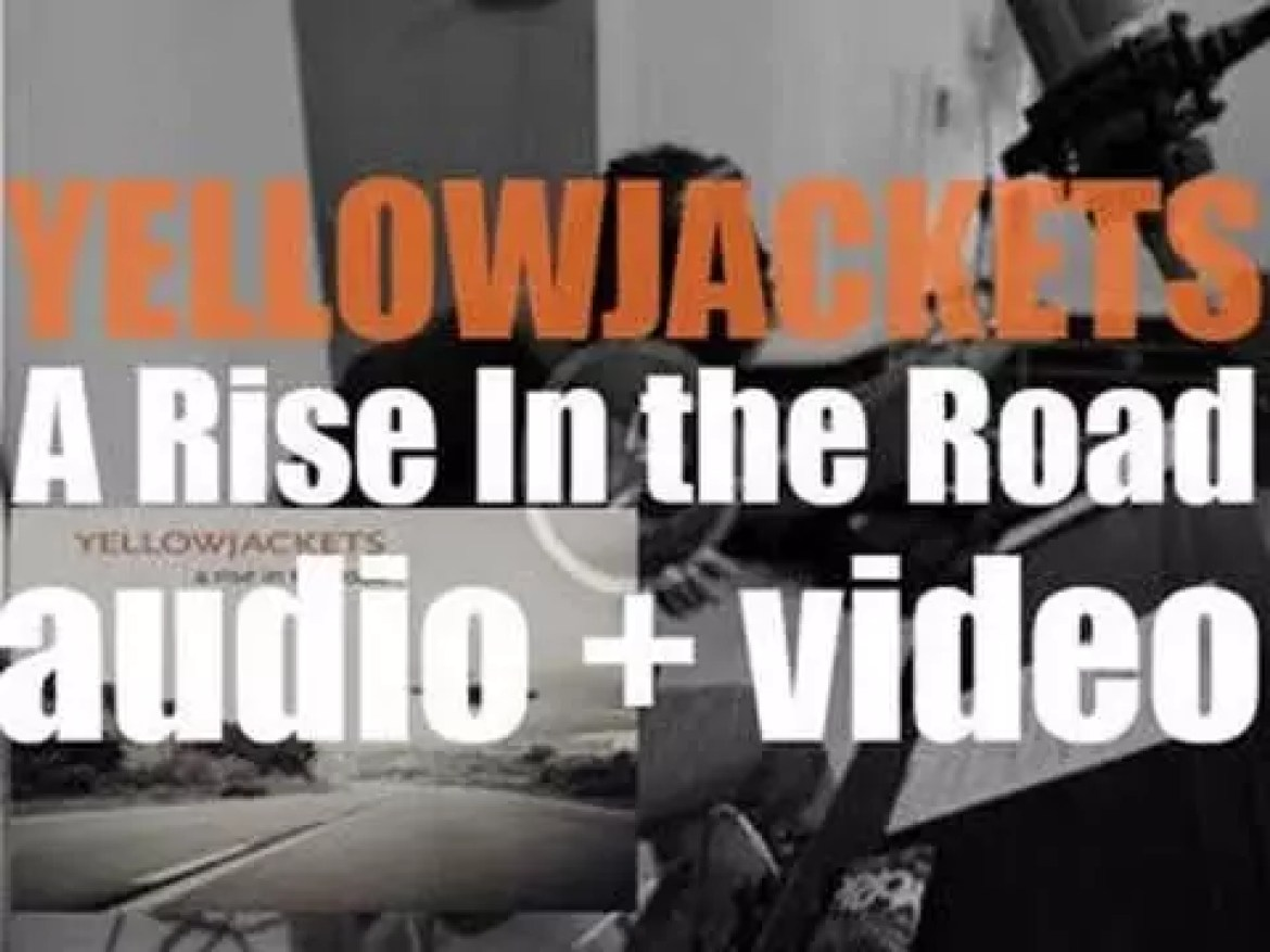 Yellowjackets release their twenty second album : 'Rise In The Road' (2013)