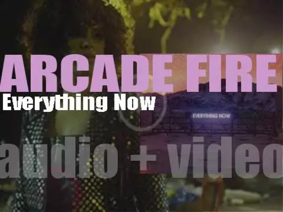 Arcade Fire release their fifth album : 'Everything Now' featuring 'Put Your Money on Me' (2017)