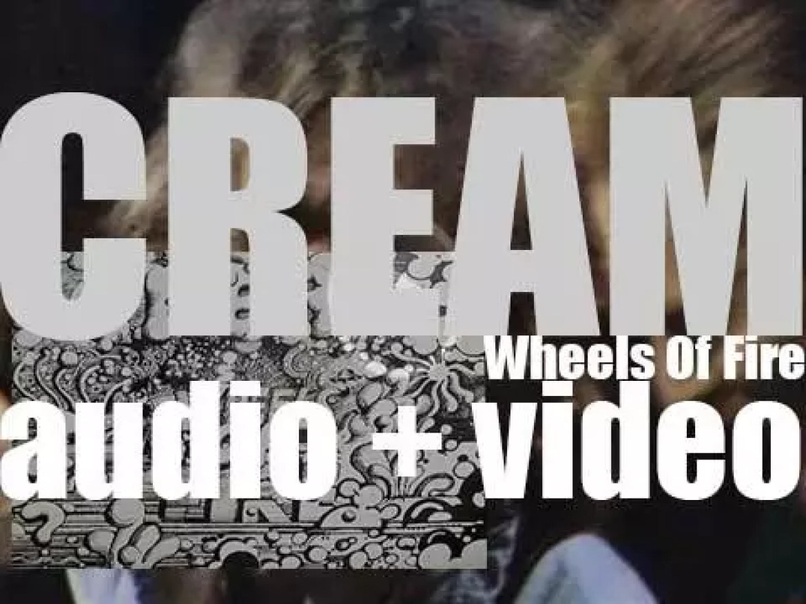 Polydor publish Cream's 'Wheels of Fire,' a double album featuring 'White Room' and 'Crossroads' (1968)