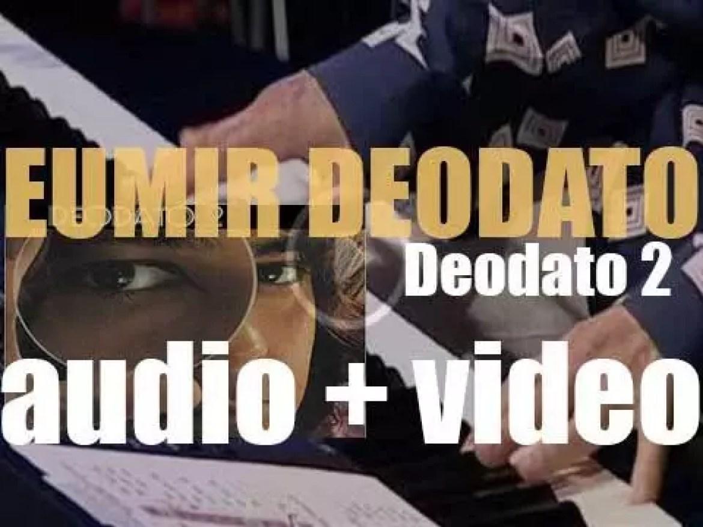 CTI publish Eumir Deodato's 'Deodato 2' featuring John Tropea and Stanley Clarke (1973)