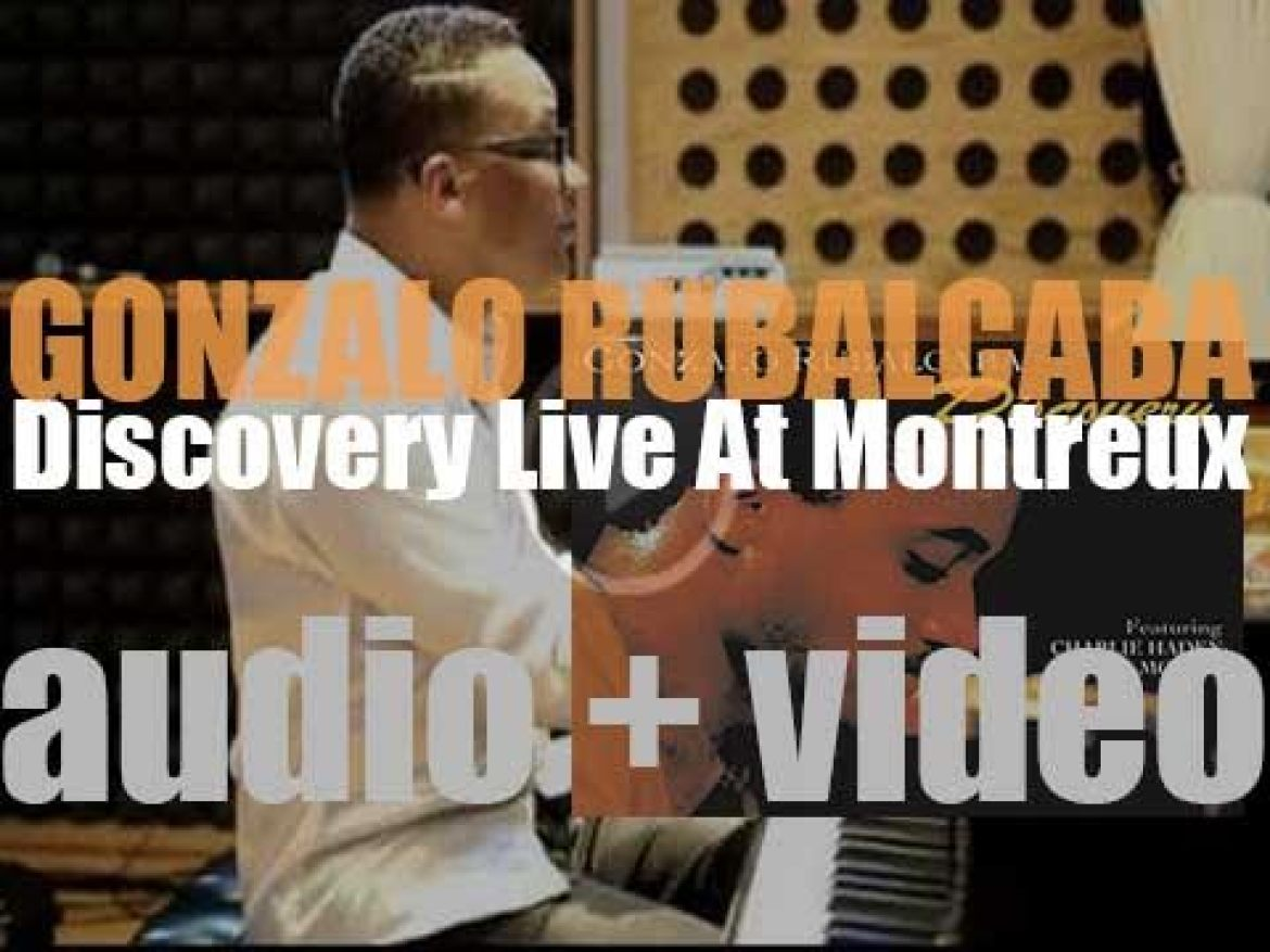 Gonzalo Rubalcaba records 'Discovery: Live at Montreux' at the Montreux Jazz Festival (1990)