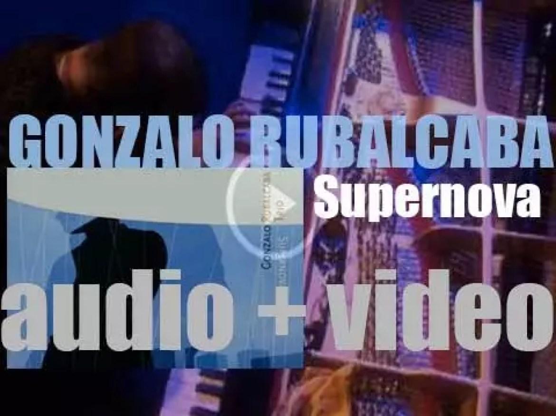 Blue Note publish Gonzalo Rubalcaba's studio album : 'Supernova' (2001)