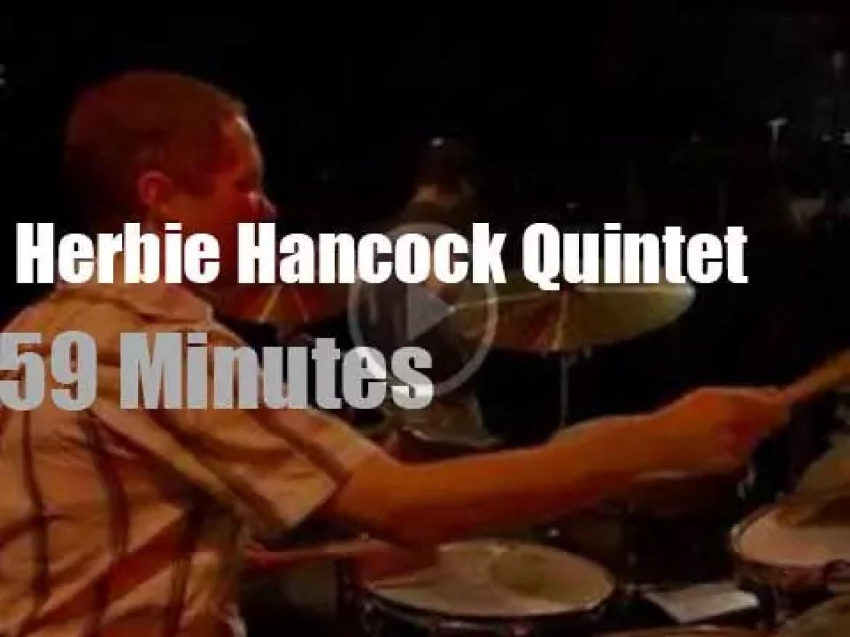 Herbie Hancock  Quintet is in Stuttgart (2006)