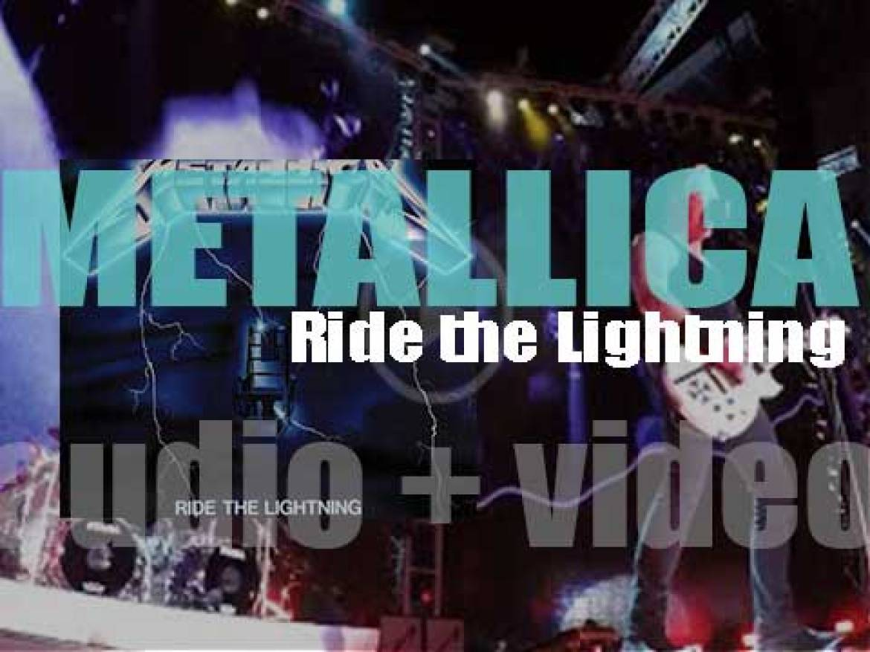 Metallica release their second album : 'Ride the Lightning' (1984)