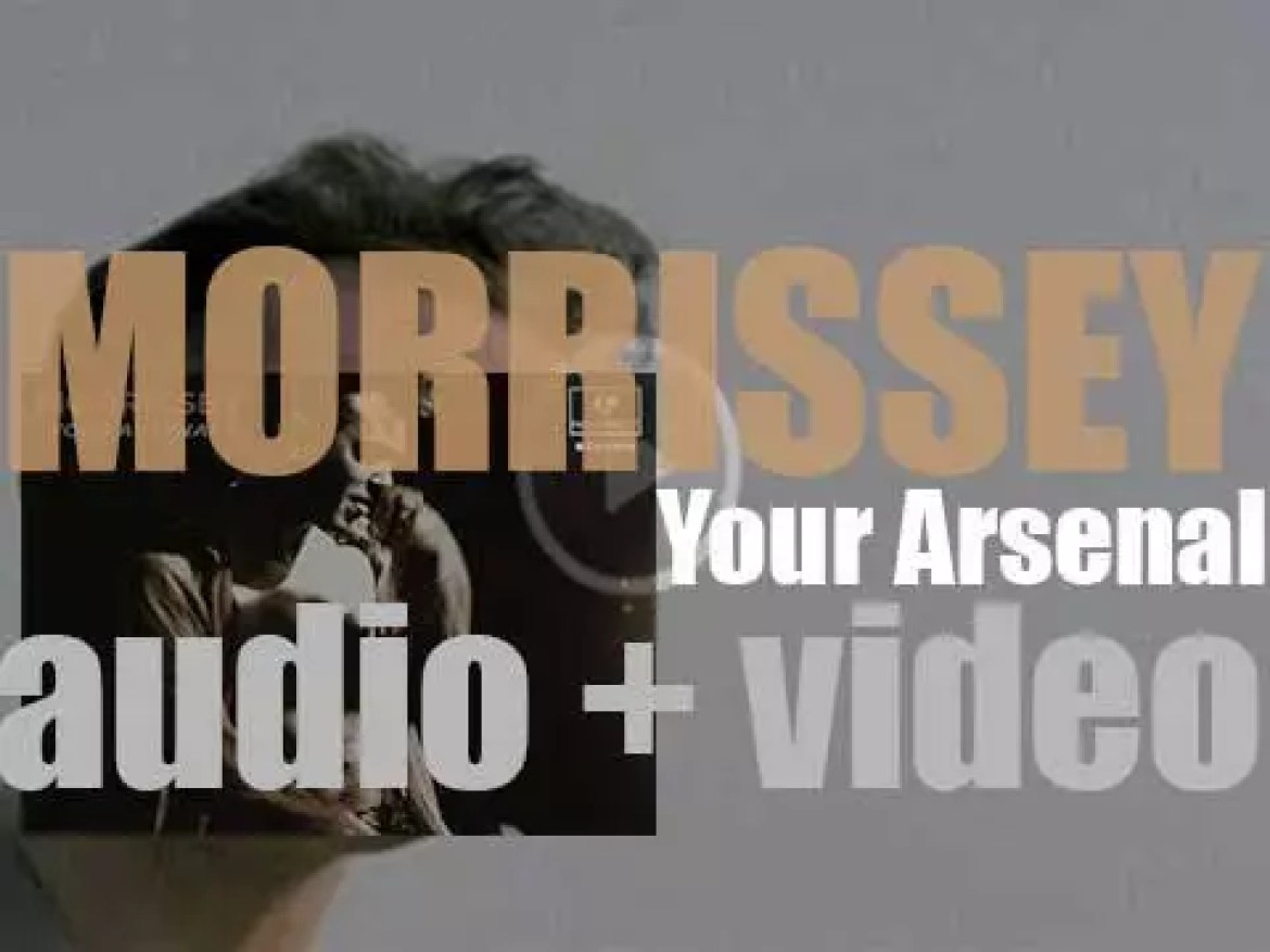 Morrissey releases his third album  : 'Your Arsenal' produced by Mick Ronson (1992)
