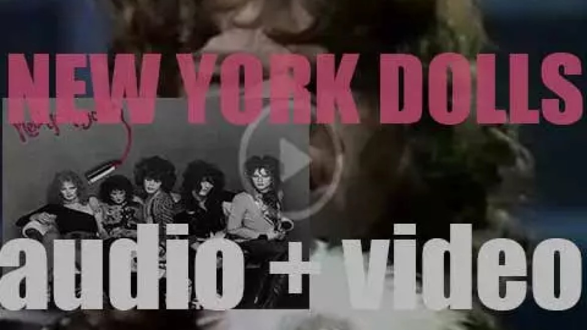 Mercury release 'New York Dolls,' their self-titled debut album produced by Todd Rundgren (1973)
