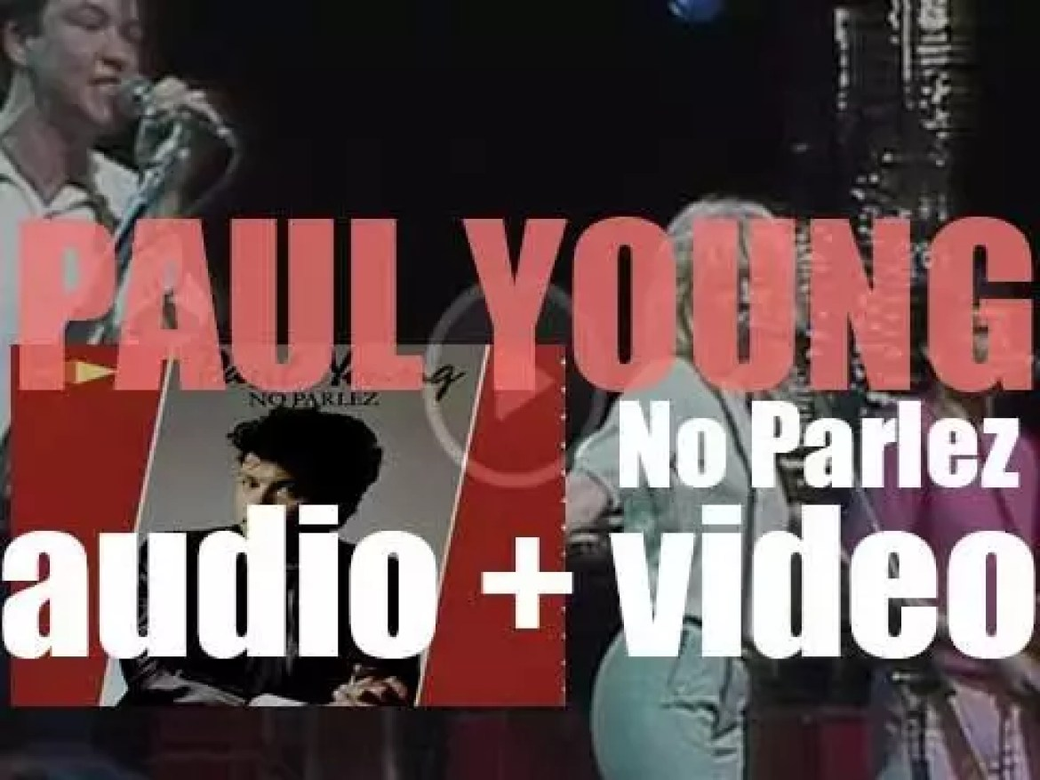 CBS release Paul Young's debut solo album : 'No Parlez' featuring 'Come Back and Stay' and 'Love of the Common People' (1983)