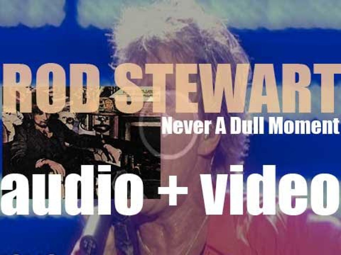 Mercury publish Rod Stewart's fourth album : 'Never a Dull Moment' featuring 'You Wear It Well' (1972)