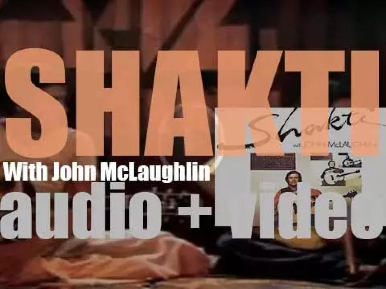 John McLaughlin records with L. Shankar, Zakir Hussain, Ramnad Raghavan and T. H. 'Vikku' Vinayakram' 'Shakti with John McLaughlin' (1975)