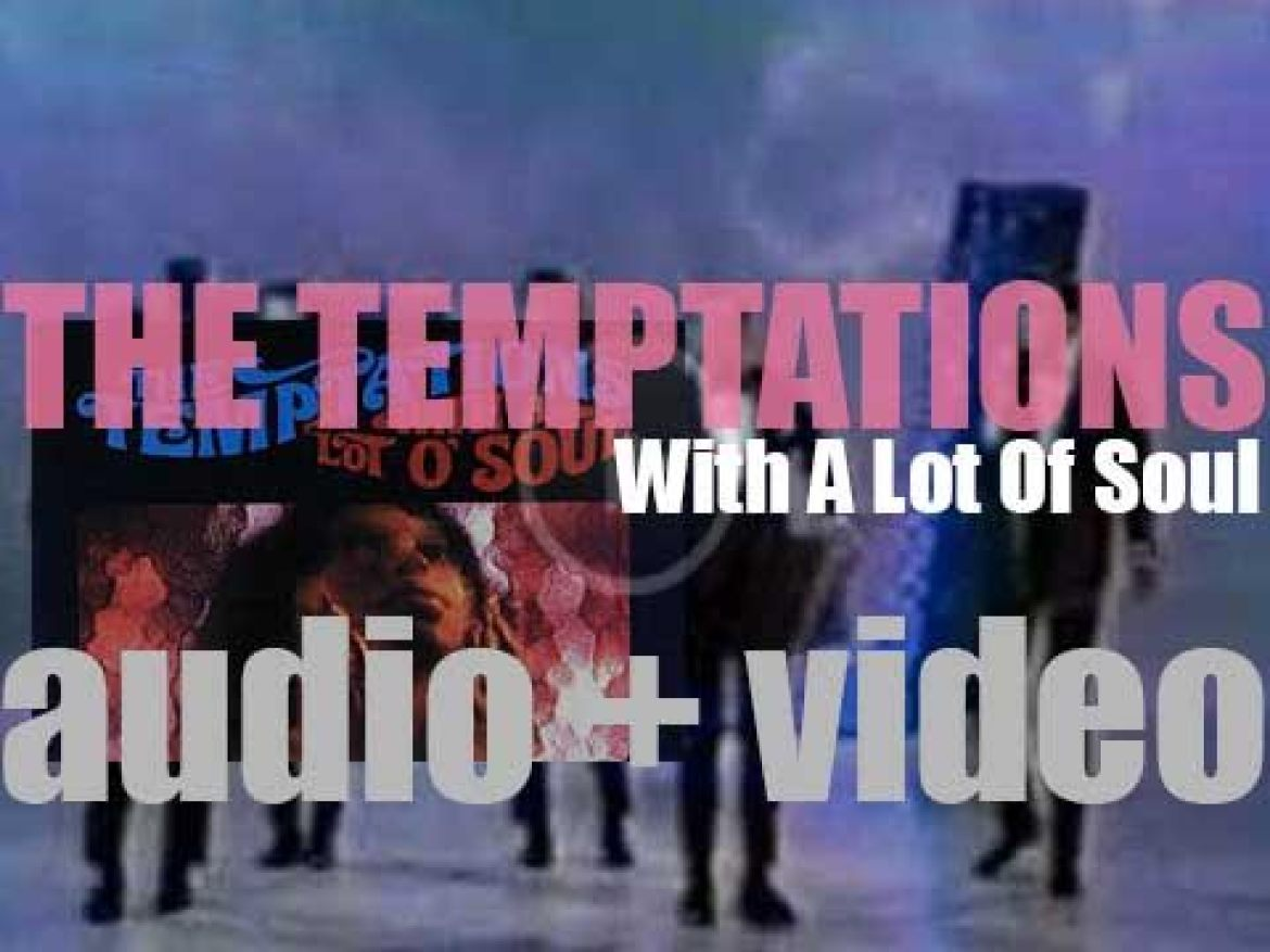 Gordy publish The Temptations' 'With a Lot o' Soul' featuring '(I Know) I'm Losing You' and 'All I Need' (1967)