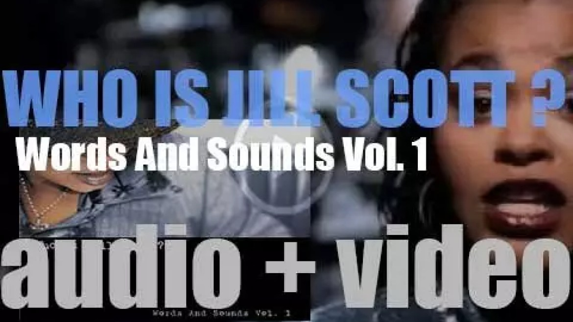 Hidden Beach Records publish 'Who Is Jill Scott? Words and Sounds Vol. 1,' her debut album (2000)
