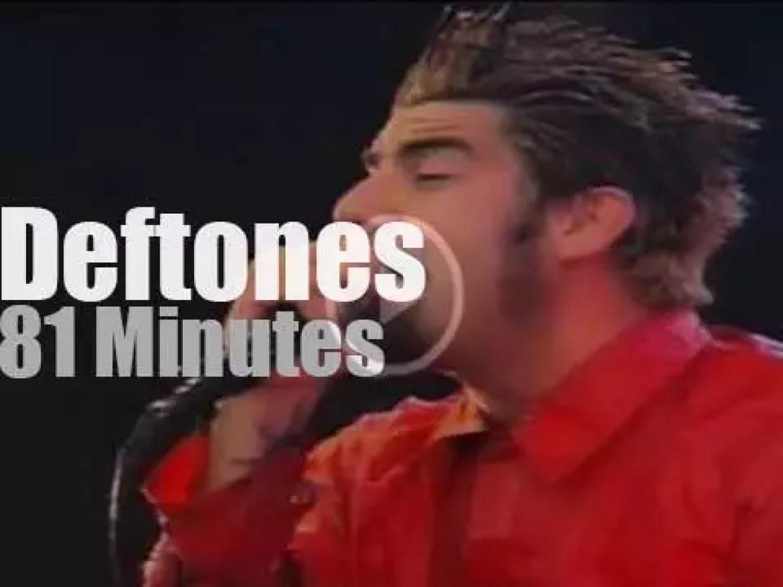 Deftones attend a Bizarre Festival (1998)