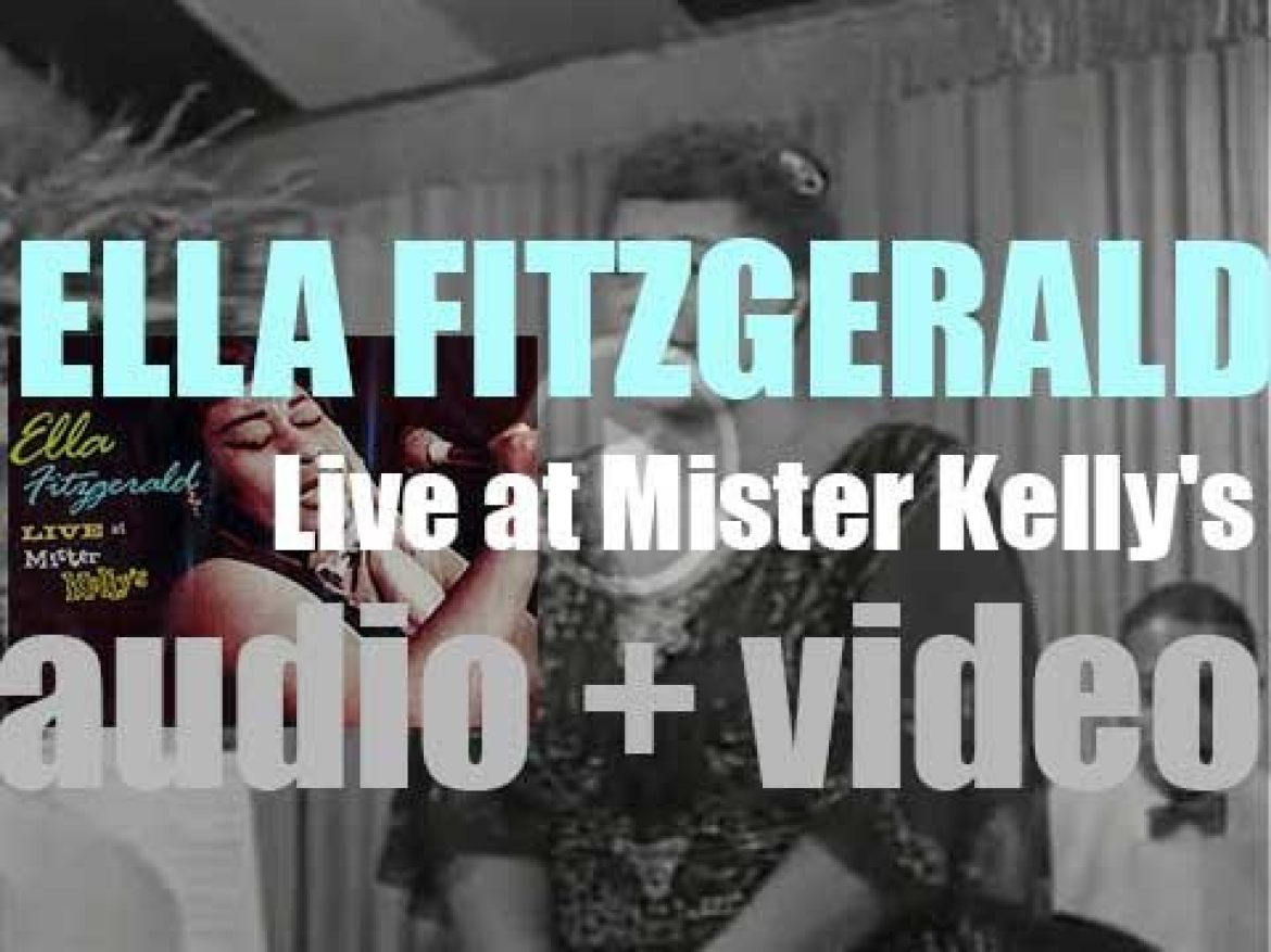 Ella Fitzgerald records 'Live at Mister Kelly's' in Chicago with the Lou Levy Trio (1958)