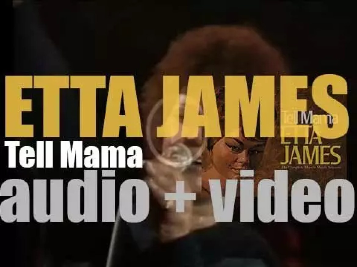 Etta James releases her eighth album : 'Tell Mama' featuring 'I'd Rather Go Blind' (1968)