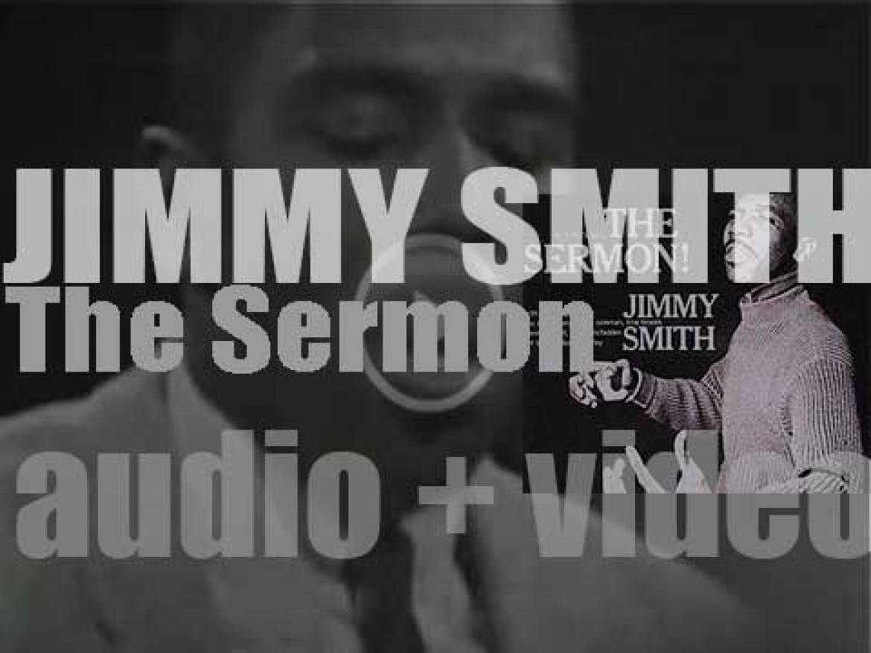 Jimmy Smith records 'The Sermon!' with Lee Morgan, Lou Donaldson, Kenny Burrell, Art Blakey et al (1957)