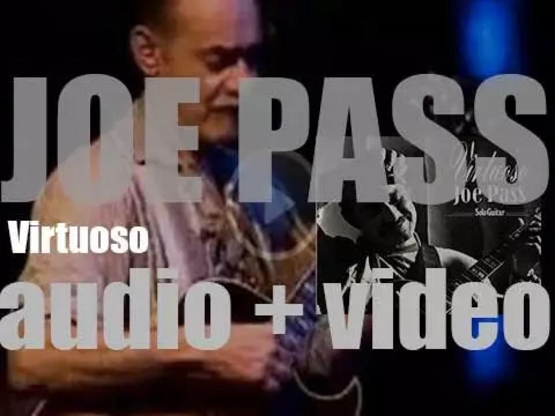 Joe Pass records 'Virtuoso,' a solo album for Pablo Records (1973)