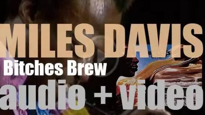 Miles Davis records 'Bitches Brew' with Chick Corea, Joe Zawinul, John McLaughlin, Wayne Shorter and others (1969)