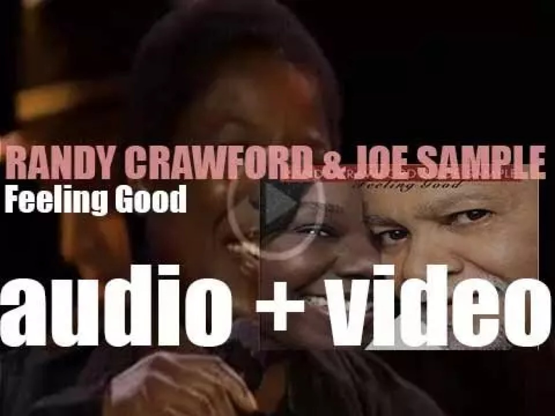 Randy Crawford and Joe Sample release 'Feeling Good ' (2006)