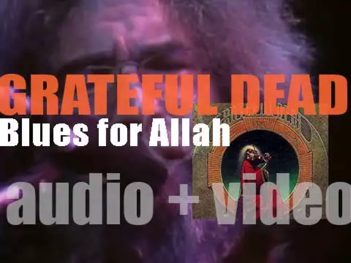 The Grateful Dead release their eighth album : 'Blues for Allah' (1975)