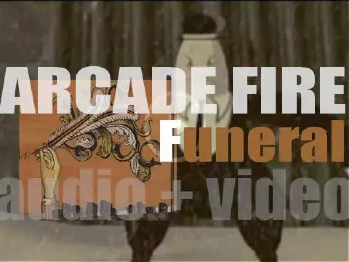 Arcade Fire release their debut album : 'Funeral' featuring 'Rebellion (Lies)' and 'Wake Up' (2004)