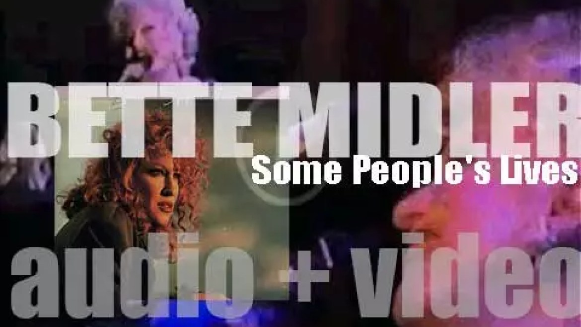 Bette Midler releases 'Some People's Lives,' her seventh album featuring 'From a Distance' (1990)