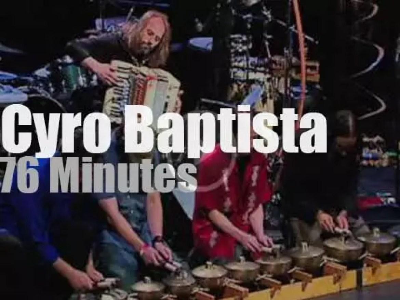 Cyro Baptista is back in Brazil (2012)