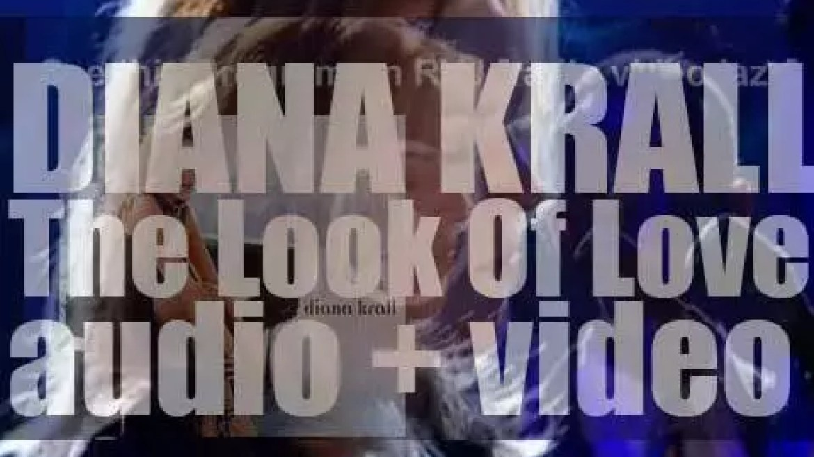 Verve publish Diana Krall's sixth album : 'The Look of Love' produced by Tommy LiPuma (2001)