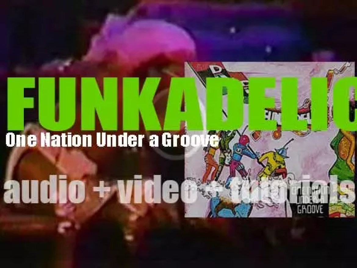 Funkadelic release their tenth album : 'One Nation Under a Groove' (1978)
