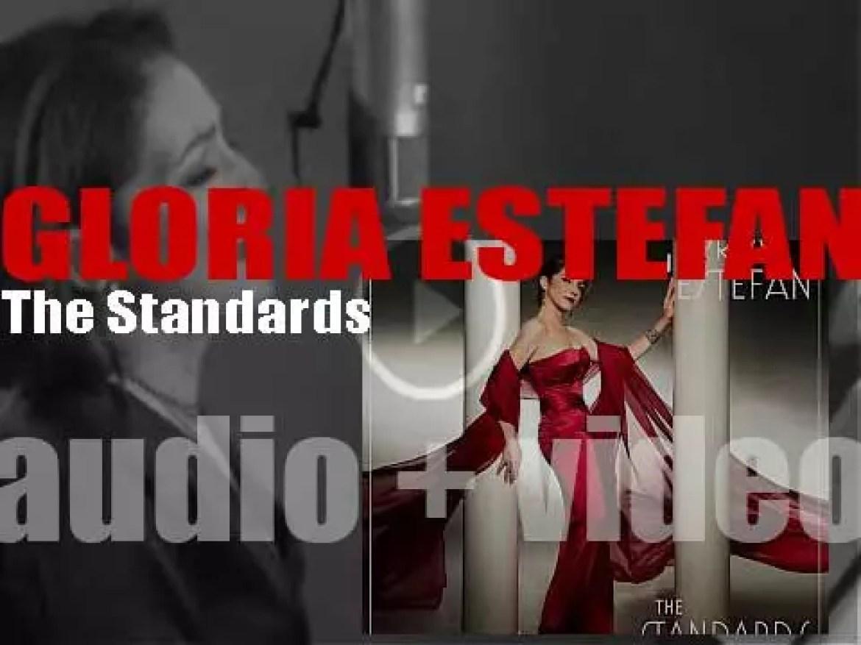 Sony Masterworks publish Gloria Estefan's twenty-seventh album : 'The Standards' (2013)