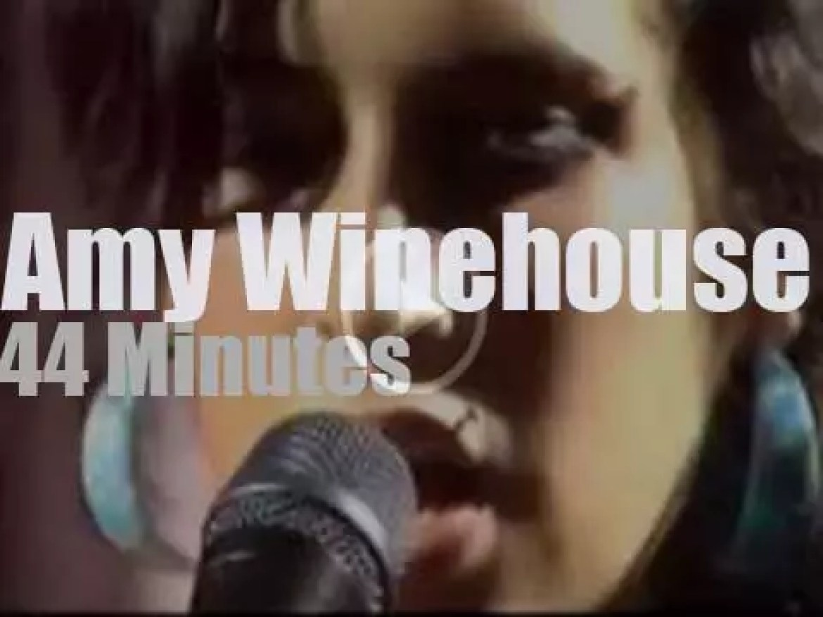 On French TV today, Amy Winehouse  (2007)
