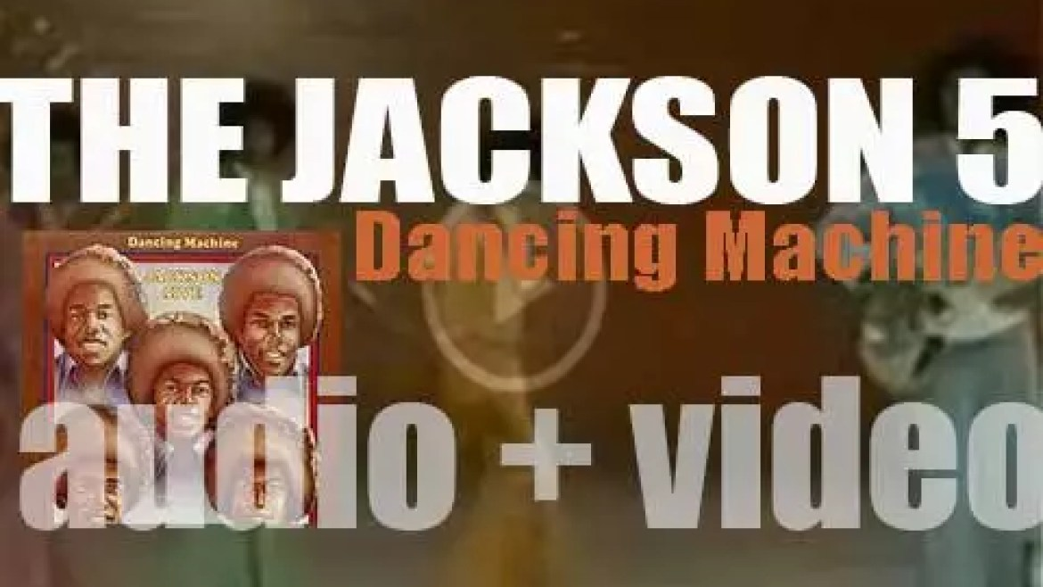 Motown publish The Jackson 5's eighth album : 'Dancing Machine' (1974)