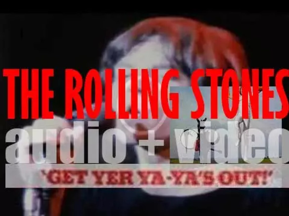 Decca release a live album by The Rolling Stones : 'Get Yer Ya-Ya's Out!'  (1970)