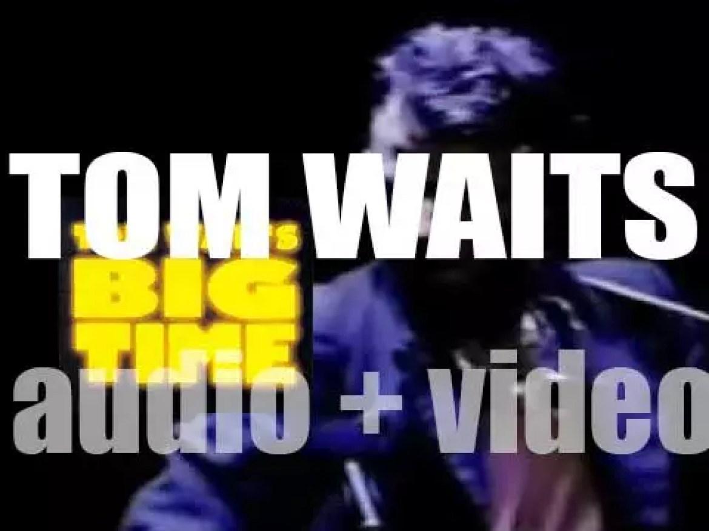 Island publish Tom Waits' first  live album : 'Big Time' (1988)