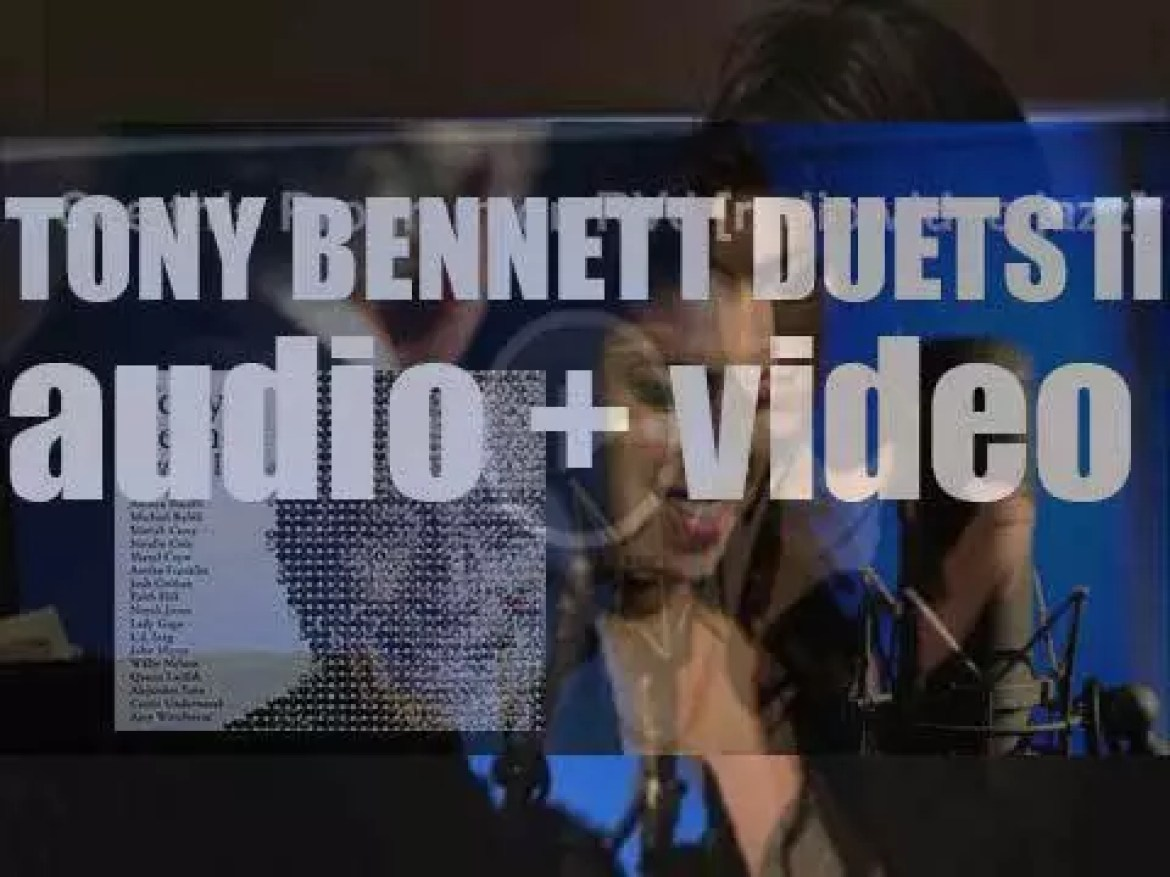 Tony Bennett releases 'Duets II' recorded with seventeen famous guests (2011)