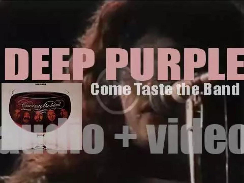 Deep Purple release their tenth album : 'Come Taste The Band' (1975)