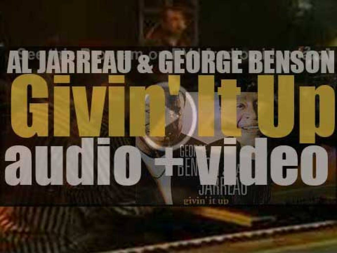Concord publish 'Givin' It Up' by Al Jarreau and George Benson (2006)