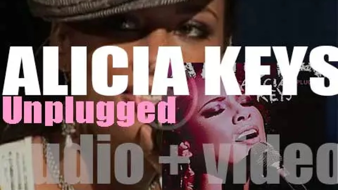 Alicia Keys releases her first live album recorded by MTV : 'Unplugged' (2005)