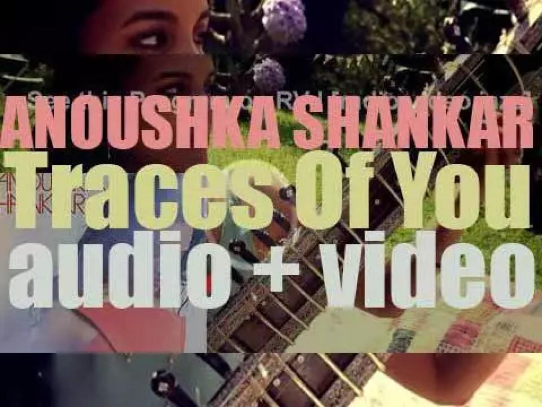 Deutsche Grammophon publish Anoushka Shankar's  seventh album : 'Traces of You' (2013)