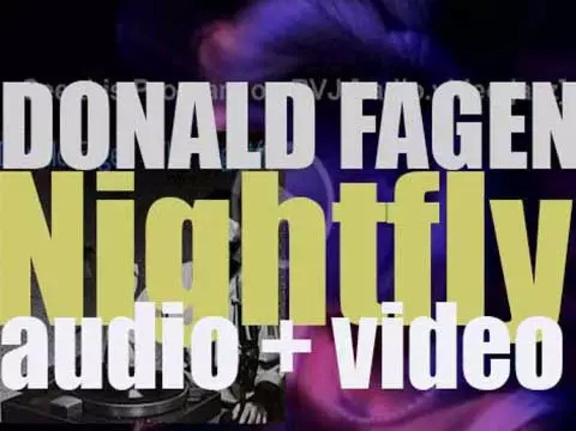 Donald Fagen releases his first solo album : 'The Nightfly' featuring 'New Frontier' (1982)