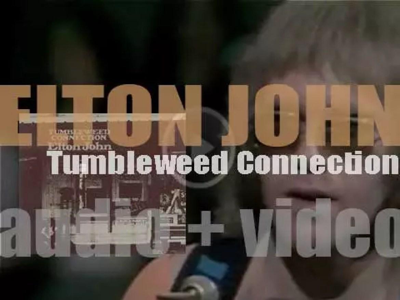 Elton John releases his third album : 'Tumbleweed Connection' (1970)