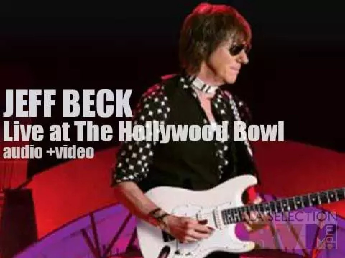 Jeff Beck' s 'Live at The Hollywood Bowl'