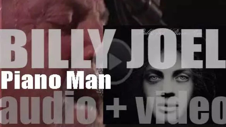 Columbia Records publish Billy Joel's second album : 'Piano Man' (1973)