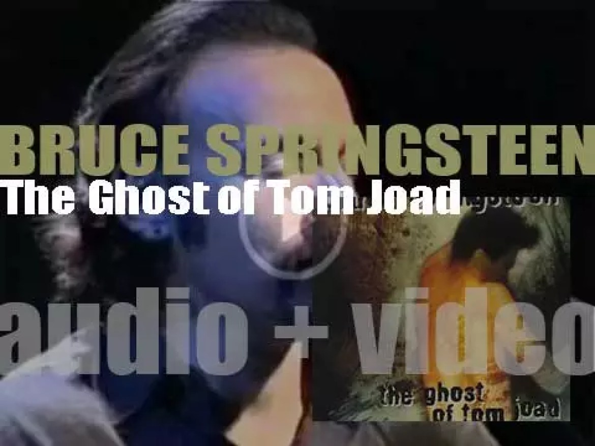 Bruce Springsteen releases his eleventh album : 'The Ghost of Tom Joad' (1995)