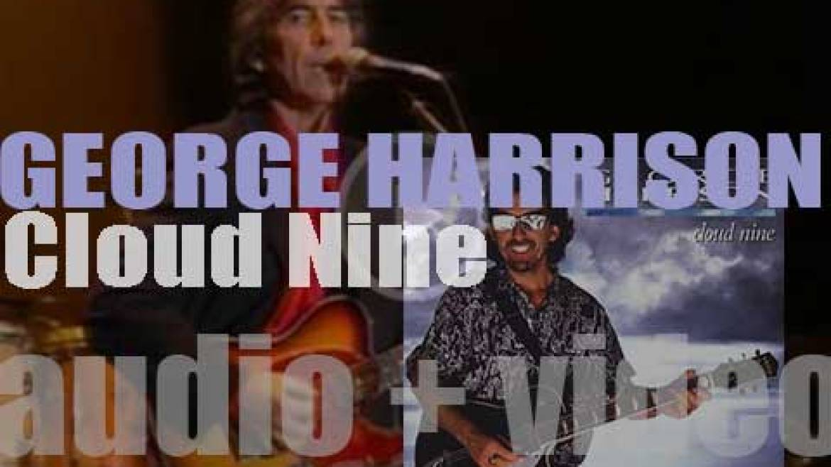 George Harrison releases his eleventh solo album : 'Cloud Nine' featuring 'Got My Mind Set on You' (1987)