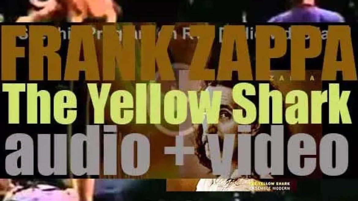 Barking Pumpkin publish 'The Yellow Shark,' an album of orchestral music composed by Frank Zappa and performed by the Ensemble Modern (1993)