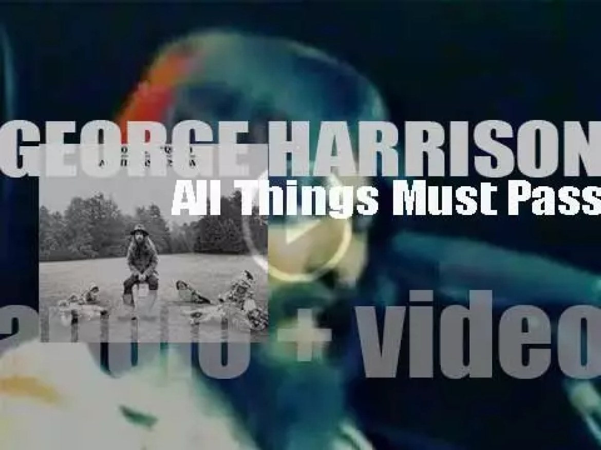 George Harrison releases his first solo album : 'All Things Must Pass' featuring 'My Sweet Lord' (1970)