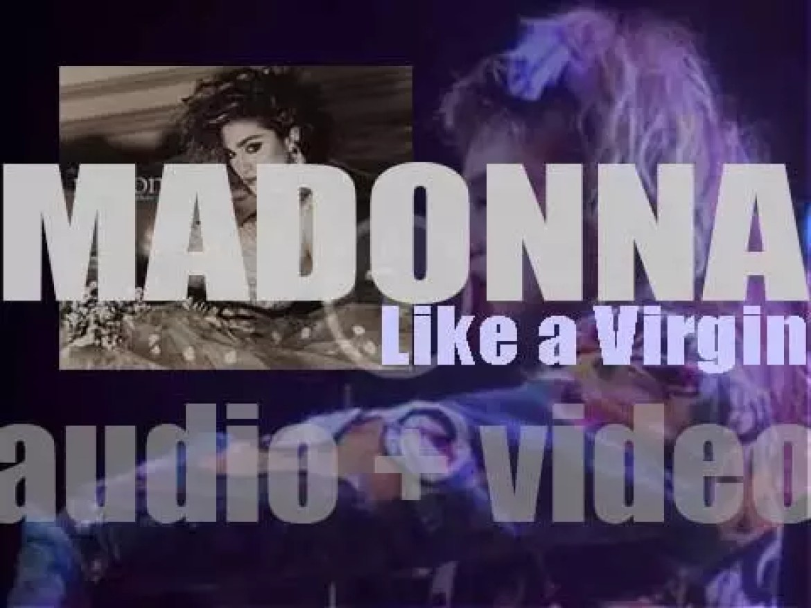 Madonna releases 'Like a Virgin,' her second album featuring 'Like a Virgin,' 'Into the Groove' and 'Material Girl' (1984)