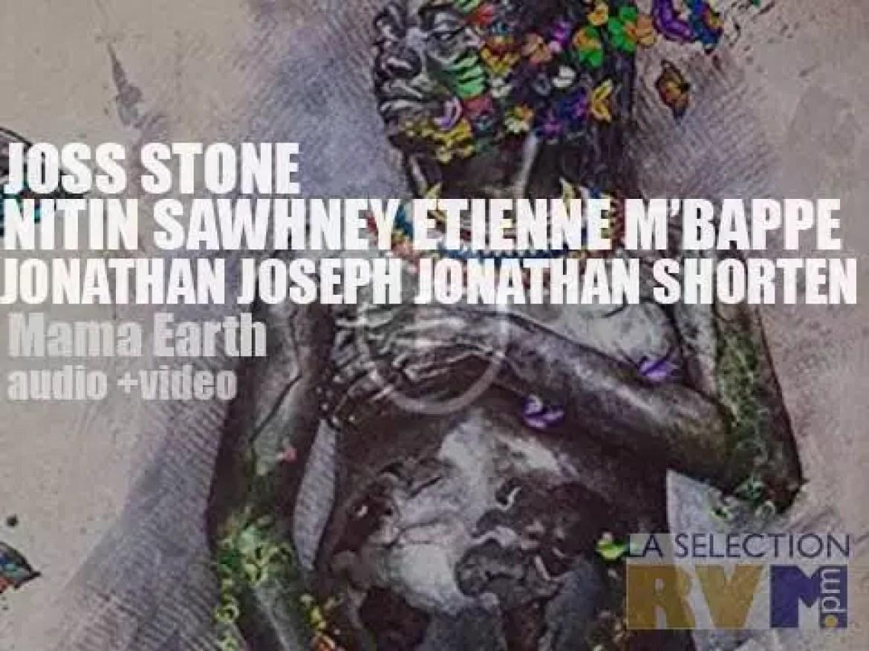 'Mama Earth' by Project Mama Earth (feat. Joss Stone)