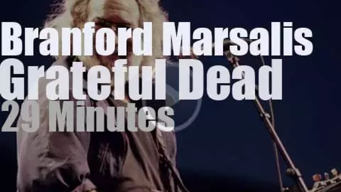 Branford Marsalis sits in with The Grateful Dead (1990)